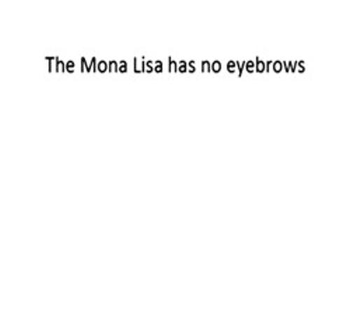 Mona Lisa không có lông mày