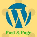 Sự khác nhau giữa Post và Page trong WordPress